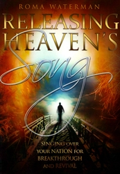 Releasing Heaven's Song by Roma Waterman
