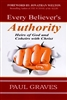 Every Believers Authority by Paul Graves