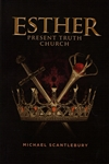 Esther Present Truth Church by Michael Scantlebury