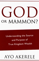 God or Mammon? by Ayo Akerele