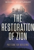 Restoration of Zion by Michael Scantlebury