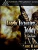 Angelic Encounters Study Guide by James Goll