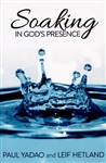 Soaking in Gods Presence by Leif Hetland and Paul Yadao