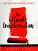Ultimate Transformation Training Manual by Leif Hetland and Paul Yadao