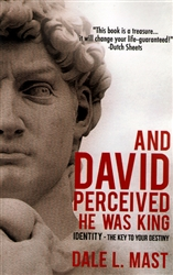 And David Perceived He Was KIng by Dale Mast