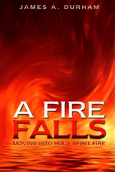 A Fire Falls by James Durham