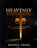 Heavenly Visitation Study Guide by Kevin Zadai