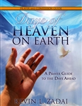 Days of Heaven on Earth Prayer and Confession Guide by Kevin Zadai