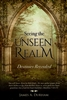 Seeing the Unseen Realm by James Durham