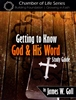 Getting to Know God and His Word Study Guide by James Goll