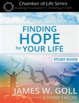 Finding Hope For Your Life Study Guide by James Goll