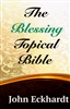 Blessing Topical Bible by John Eckhardt