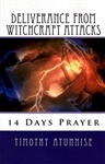 Deliverance from Witchcraft Attacks by Timothy Atunnise
