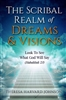 Scribal Realm of Dreams and Visions by Theresa Harvard Johnson