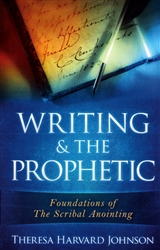Writing and the Prophetic by Theresa Harvard Johnson