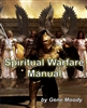 Spiritual Warfare Manual by Gene Moody