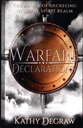 Warfare Declarations by Kathy DeGraw