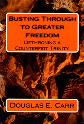 Busting Through to Greater Freedom by Douglas Carr