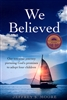 We Believed by Jeffrey Moore