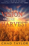 A Vision of the Harvest by Chad Taylor