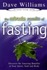 Miracle Results of Fasting by Dave Williams