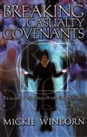 Breaking Casualty Covenants by Mickie Winborn