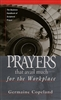 Prayers that Avail Much for the Workplace by Germain Copeland