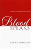 Blood Speaks by Larry Huggins