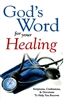 Gods Word for Your Healing by Harrison House