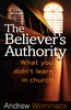 Believer's Authority by Andrew Wommack
