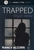 Trapped by Nancy Alcorn