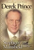 Derek Prince A Biography by Stephen Mansfield
