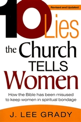 10 Lies the Church Tells Women by Lee Grady