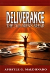 Deliverance the Childrens Bread by Guillermo Maldonado