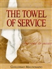 Towel of Service by Guillermo Maldonado