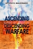 Ascending in Prayer and Worship and Descending in Warfare by Guillermo Maldonado