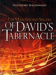 For Musicians and Singers of Davids Tabernacle Study Guide by Guillermo Maldonado