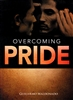 Overcoming Pride by Guillermo Maldonado