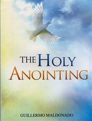 Holy Anointing Study Guide by Guillermo Maldonado