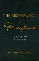 Restoration of Priesthood by Guillermo Maldonado