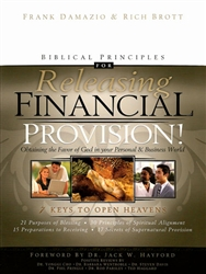 Biblical Principles for Releasing Financial Provision by Frank Damazio and Rich Brott