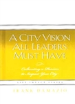 City Vision All Leaders Must Have