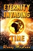 Eternity Invading Time by Renny McLean