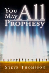 You May All Prophesy by Steve Thompson