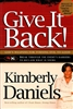 Give it Back by Kimberly Daniels
