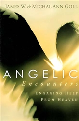 Angelic Encounters by James Goll
