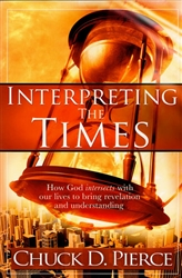 Interpreting the Times by Chuck Pierce
