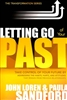 Letting Go of Your Past by John and Paula Sandford