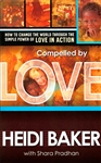 Compelled By Love by Heidi Baker