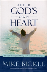 After God's Own Heart by Mike Bickle